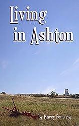 Living in Ashton: Short Stories from a Prairie Town