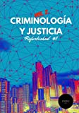 img - for Criminolog a y Justicia: Refurbished Vol. 2, #1 (Spanish Edition) book / textbook / text book