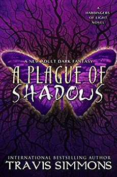 A Plague of Shadows (The Harbingers of Light Book 1) by [Simmons, Travis]