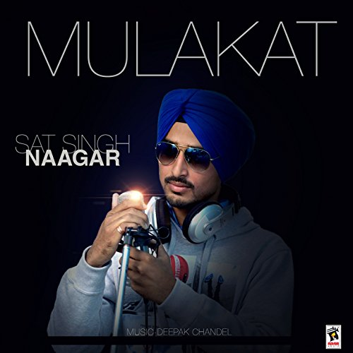Pehli Mulakat Mp3 By Rohanpreet Singh: Mulakat By Sat Singh Naagar On Amazon Music