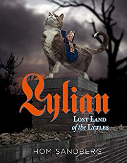 Lylian, Lost Land of the Lytles by [Sandberg, Thom]