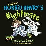 Horrid Henry's Nightmare | Francesca Simon