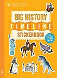 The Big History Timeline Stickerbook: From the Big Bang to the present day; 14 billion years on one amazing timeline!