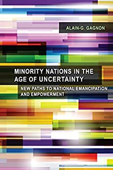 Minority Nations in the Age of Uncertainty: New Paths to ... Age Of Minority