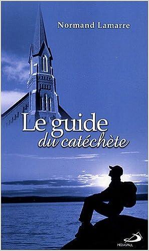 Livres Le guide du catéchète pdf epub