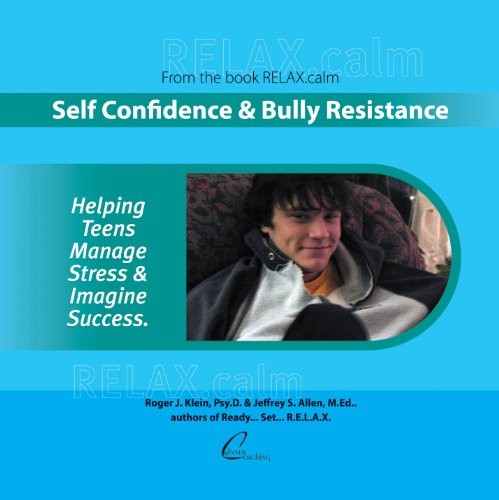 RELAX.calm: Self Confidence & Bully - Allen Coaching