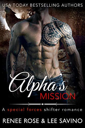 Alpha's Mission: A Special Forces Shifter Romance (Bad Boy -
