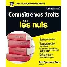 Connaître vos droits pour les Nuls grand format (French Edition)