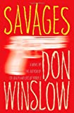 Savages, Don Winslow, 1439183368