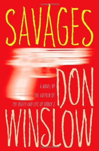 51Yl2XEEeBL - Savages: A Novel