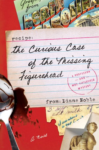 The Curious Case of the Missing Figurehead: A Novel (A Professor and Mrs. Littlefield Mystery)
