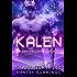 Kalen: Warlord Brides (Warriors of Sangrin Book 2)