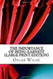 The Importance of Being Earnest, Oscar Wilde, 1484023994
