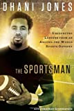 The Sportsman, Dhani Jones and Jonathan Grotenstein, 160961111X