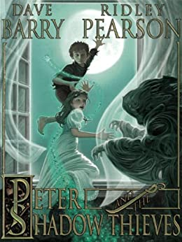 Peter and the Shadow Thieves (Peter and the Starcatchers Book 2) by [Pearson, Ridley, Barry, Dave]
