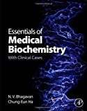 img - for Essentials of Medical Biochemistry: With Clinical Cases book / textbook / text book