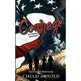 Courage (The Sisterhood Series)