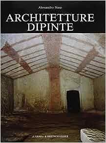 Architetture dipinte: Decorazioni parietali non figurate nelle tombe a