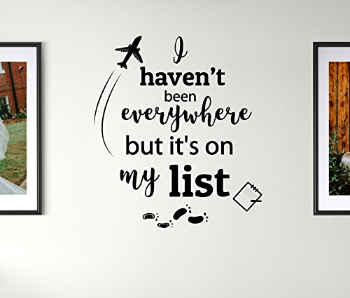 Earthabitats Vinyl Decal Quote for Wall - I Haven't Been Everywhere But It's On My List - Inspirational Travel Saying Home Decor Wall Letters Art