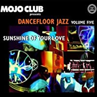 Mojo Club Vol.5 (Sunshine of Your Love)