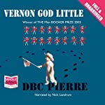 Vernon God Little | D.B.C. Pierre