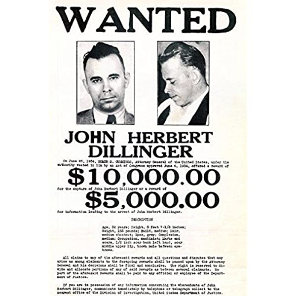 1934 John Dillinger Wanted Poster Vintage Look Reproduction Metal Sign