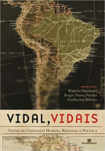 Vidal, Vidais. Textos de Geografia Humana, Regional e Política Em Portuguese do Brasil: Amazon.es: Rogerio Haesbaert: Libros