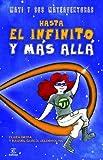 Hasta El Infinito Y Más Allá (Espasa Juvenil)