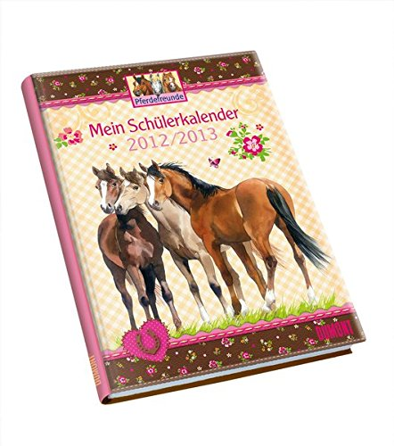 Pferdefreunde 2012/2013 Mein Schülerkalender
