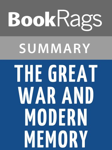 Summary & Study Guide The Great War and Modern Memory by Paul Fussell (Fussell The Great War And Modern Memory)