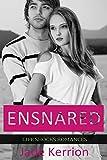 ROMANCE: Ensnared: Contemporary Romance (Life Shocks Romances Book 5)