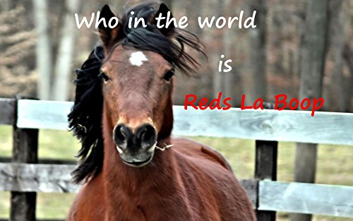 Download PDF Who in the world is Reds La Boop!