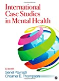 International Case Studies in Mental Health, , 1412990351