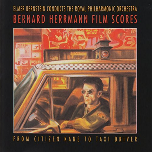 Bernard Herrman Films Scores (From Citizen Kane to Taxi Driver)