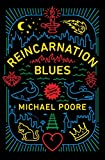 Reincarnation Blues: A Novel by  Michael Poore in stock, buy online here