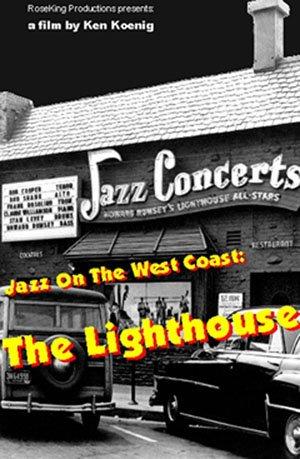 Jazz On The West Coast: The Lighthouse