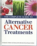 The Complete Guide to Alternative Cancer Treatments