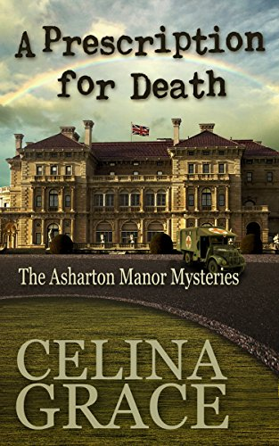 A Prescription for Death (The Asharton Manor Mysteries Book 2)