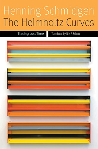 The Helmholtz Curves: Tracing Lost Time (Forms of Living)