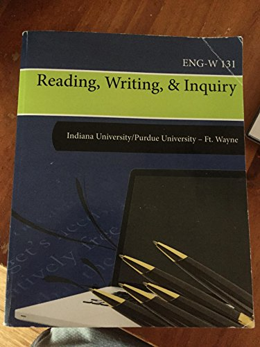 Eng-w 131 Reading, Writing, & Inquiry (Ipfw) (Eng 131)