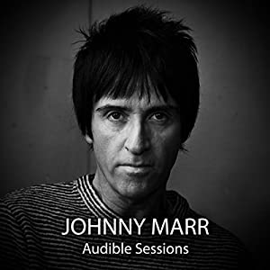 FREE: Audible Sessions with Johnny Marr Speech