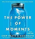 Kyпить The Power of Moments: Why Certain Experiences Have Extraordinary Impact на Amazon.com