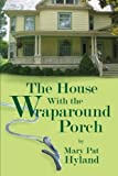 Download The House With the Wraparound Porch in PDF ePUB Free Online