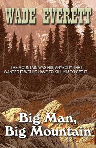 book cover of Big Man, Big Mountain