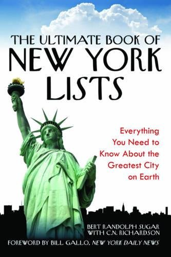 Read Online The Ultimate Book of New York Lists: Everything You Need to Know About the Greatest City on Earth ebook