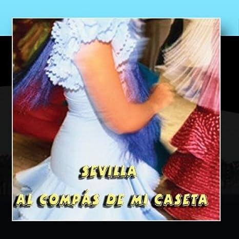 Flamenco Sevilla Ensemble - Sevillanas de Sevilla al Compás de mi Caseta - Amazon.com Music