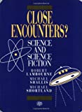 img - for Close Encounters?: Science and Science Fiction book / textbook / text book