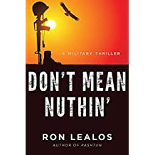 Don't Mean Nuthin': A Military Thriller