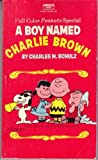 A Boy Named Charlie Brown, Charles M. Schulz, 0449232174