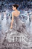 """""""The Heir (The Selection)"""" av Kiera Cass"""
